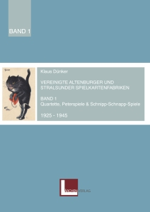 """Quartettkatalog von Klaus Dünker """"Altenburger und Stralsunder Spielkartenfabriken"""" Band 1"""