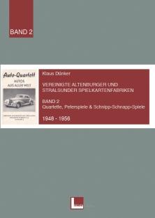 Band 2 des Quartettkataloges von Klaus Dünker im Lärchenverlag mit dem Titel Vereinigte Altenburger und Stralsunder Spielkartenfabriken