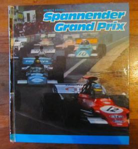Spannender Grand Prix von Helmut Zwickl ist ein Penny-Punkte-Sammelband rund um die Formel 1.