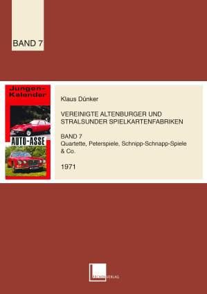 Der 7. ASS-Quartettkatalog von Klaus Dünker im Lärchenverlag zeigt die Quartett-Rarität Jungenkalender 1972 Auto-Asse auf dem Titel