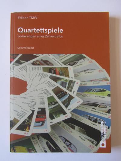 Das Buch Quartettspiele – Sortierungen eines Zeitvertreibs ist eine Publikation des Technischen Museum Wien
